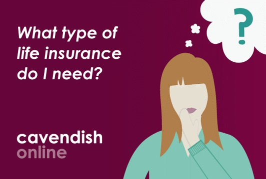 What type of life insurance do I need?