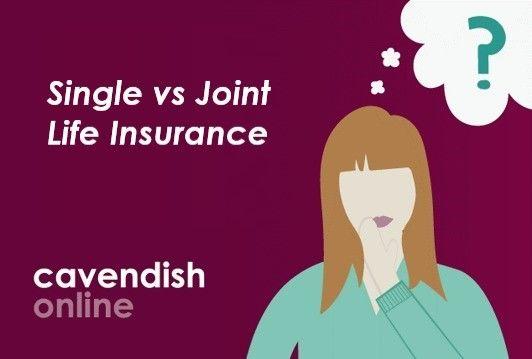 Single vs Joint Life Insurance